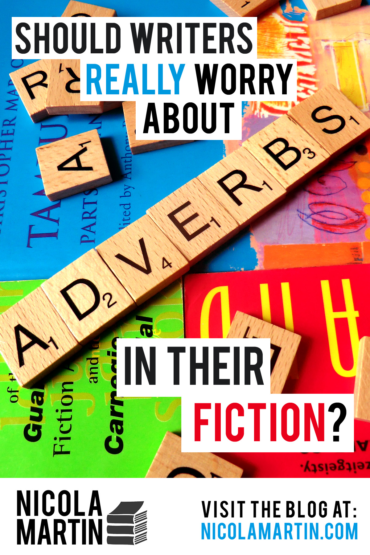 Should writers really worry about adverbs in their fiction?