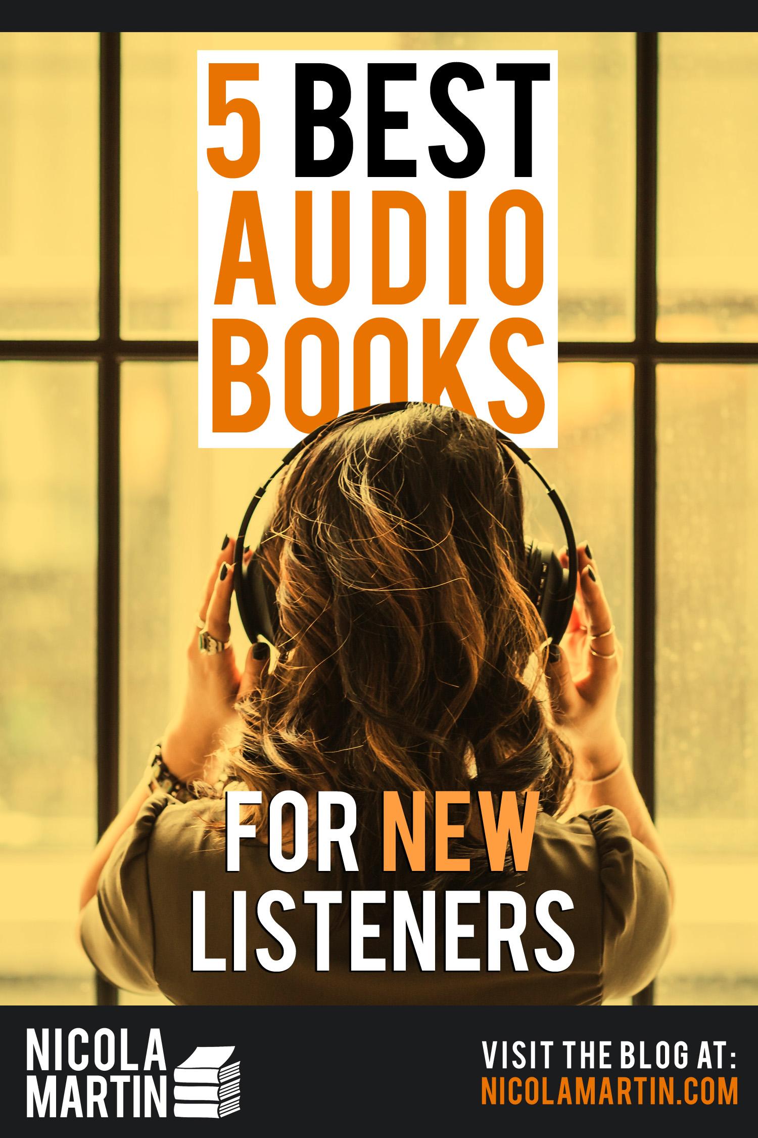 5 best audiobooks for new listeners