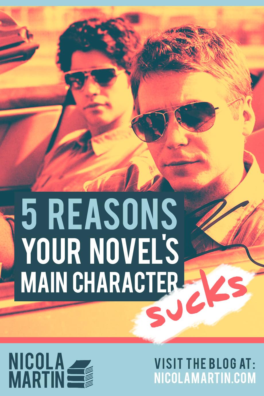 5 reasons your novel's main character sucks