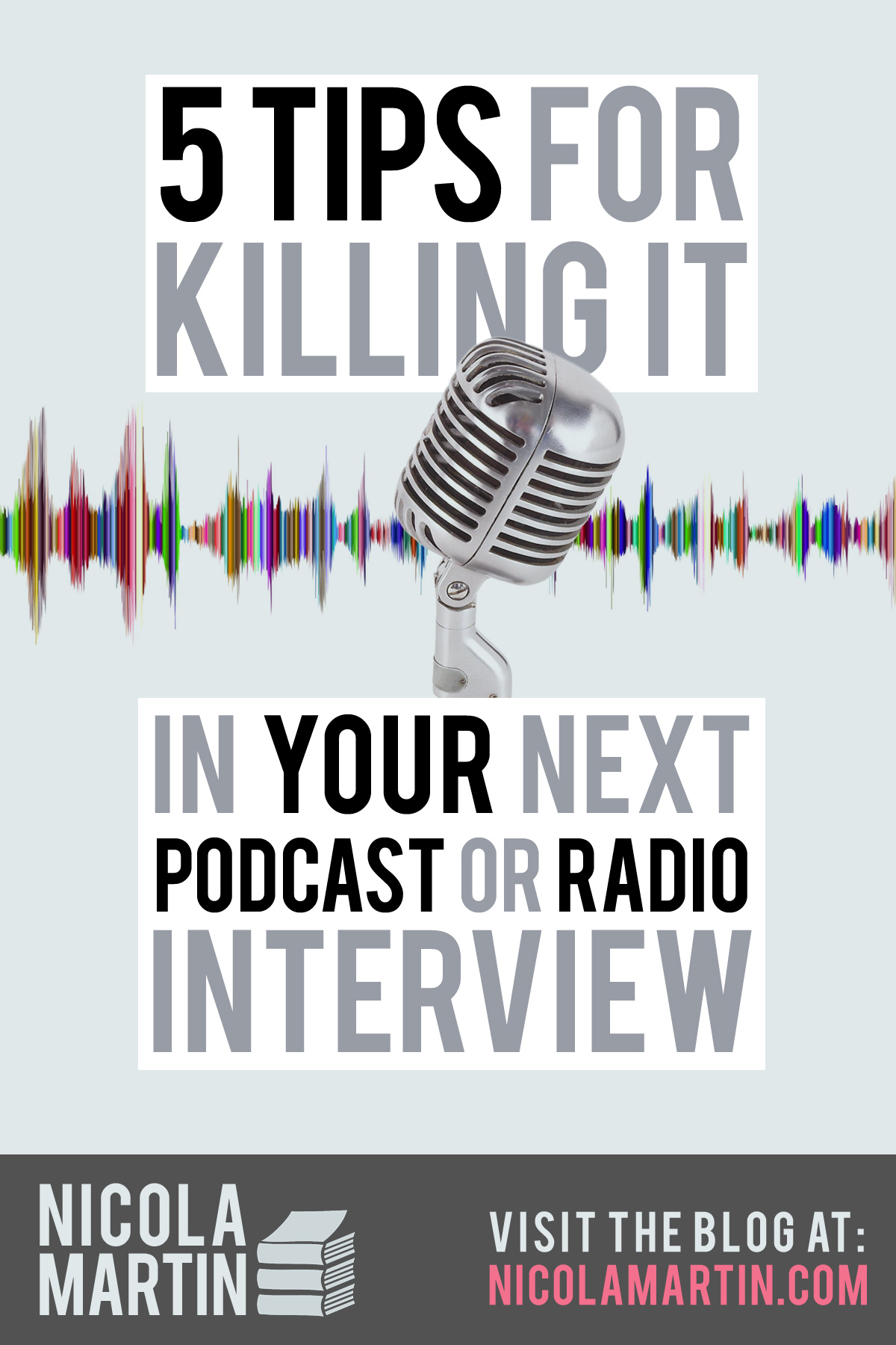 Tips for killing it in your next podcast or radio interview